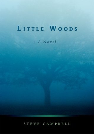 Little Woods  by  Steve Campbell