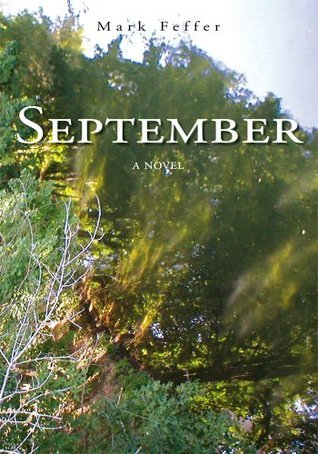 SEPTEMBER: a novel Mark Feffer