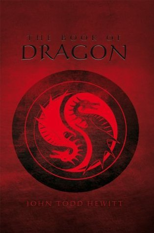 The Book Of Dragon  by  John Todd Hewitt