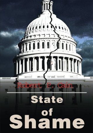 State of Shame Robert Cain