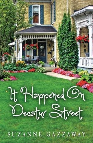 It Happened On Decatur Street  by  Suzanne Gazzaway