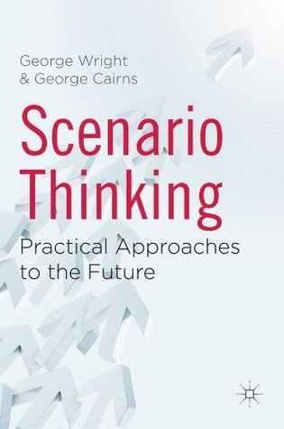 Scenario Thinking George  George / Wright Cairns