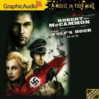 The Wolfs Hour (3 of 3)  by  Robert McCammon