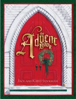 The Advent Book  by  Jack Stockman