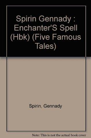 Enchanters Spell  by  Gennady Spirin