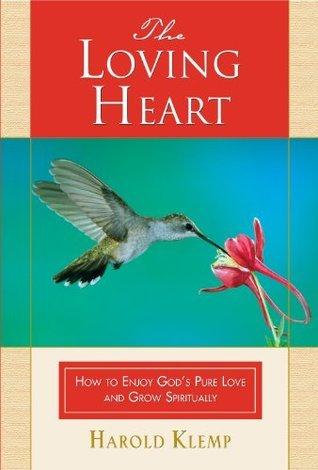The Loving Heart  by  Harold Klemp