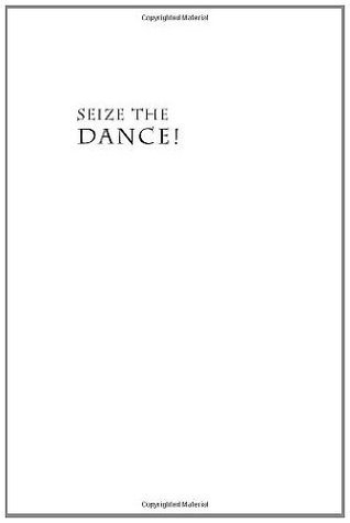 Seize the Dance!: BaAka Musical Life and the Ethnography of Performance Michelle Kisliuk