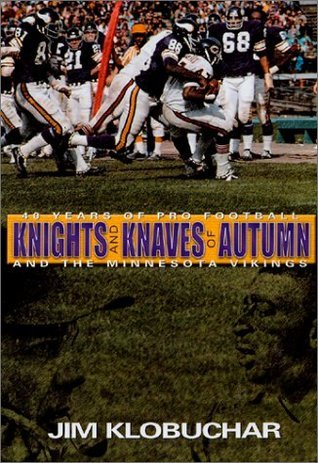 Knights and Knaves of Autumn Jim Klobuchar