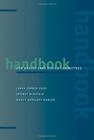 Handbook for Health Care Ethics Committees  by  Linda Farber Post