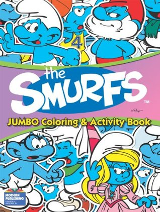Smurfs Jumbo Coloring & Activity Bk  by  Modern Publishing