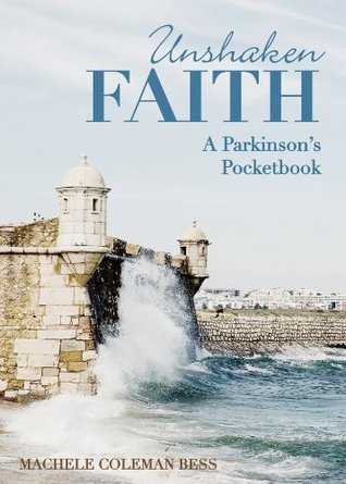 Unshaken Faith Machele Coleman Bess