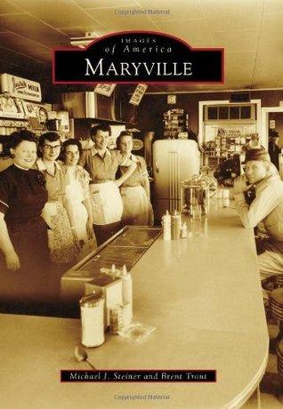 Maryville  by  Michael J. Steiner