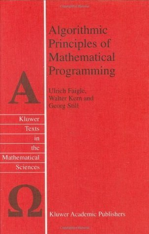 Algorithmic Principles of Mathematical Programming (Texts in the Mathematical Sciences  by  Ulrich Faigle