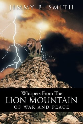 Whispers From The Lion Mountain JIMMY B. SMITH