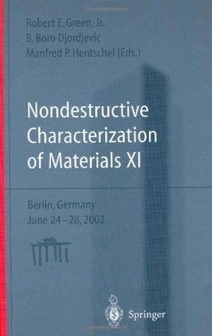 Nondestructive Characterization Of Materials IX: Sydney, Australia, 28 June   2 July 1999 (Aip Conference Proceedings) (V. 9)  by  Robert E. Green Jr.