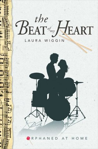 The Beat of My Heart  by  Laura Wiggin