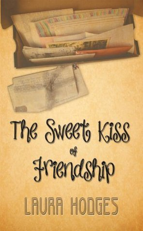 The Sweet Kiss of Friendship Laura Hodges