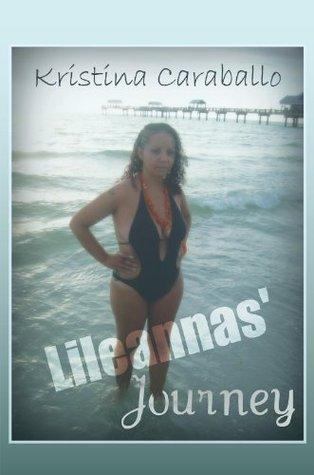 Lileannas Journey  by  Kristina Caraballo