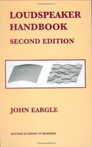 Loudspeaker Handbook  by  John Eargle