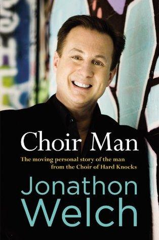 Choir Man  by  Jonathon Welch