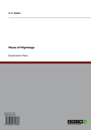 Places of Pilgrimage  by  H.-a. Theilen