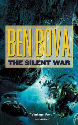 The Silent War  by  Ben Bova