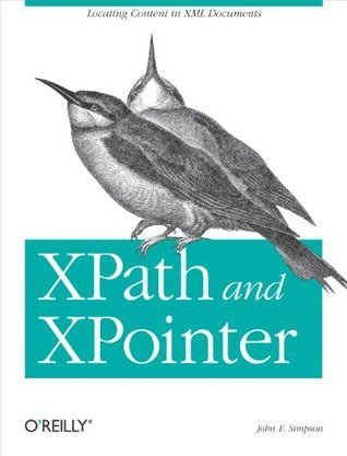 XPath and XPointer  by  John E. Simpson