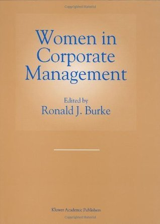 Women in Corporate Management Ronald J. Burke