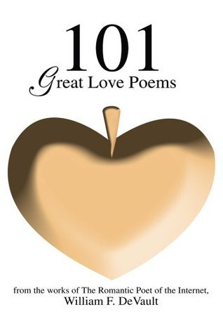 101 Great Love Poems  by  William Devault