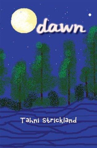 Dawn Tahni Strickland