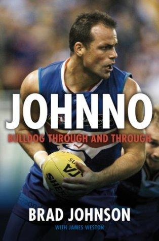Johnno: Bulldog Through & Through Brad Johnson