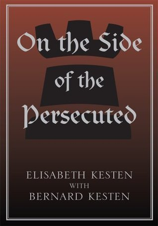 On the Side of the Persecuted Elisabeth Kesten