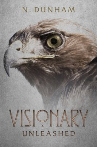 Visionary: Unleashed N. Dunham