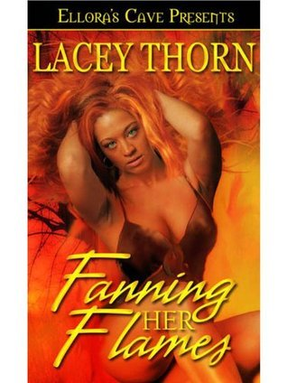Fanning Her Flames (Island Guardians, #2)  by  Lacey Thorn