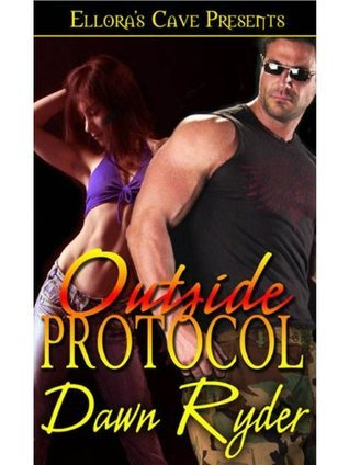 Outside Protocol  by  Dawn Ryder