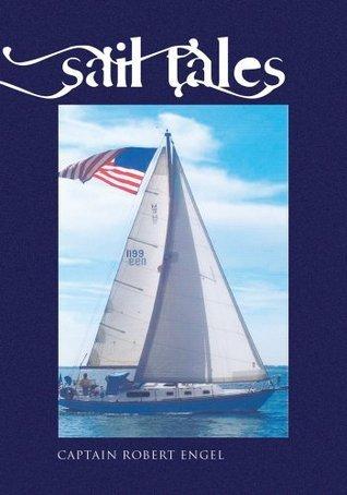 Sail Tales  by  Robert L. Engel