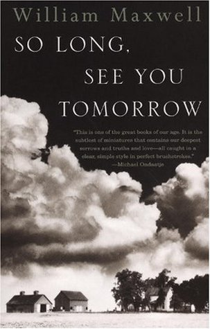 So Long, See You Tomorrow: Virtage International Edition William Maxwell