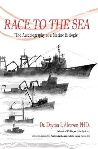 Race to the Sea  by  Dayton L. Alverson