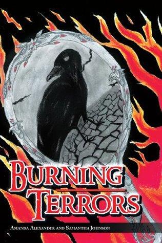 Burning Terrors  by  Amanda Alexander and Samantha Johnson