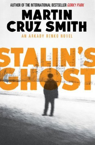 Stalins Ghost Martin Cruz Smith