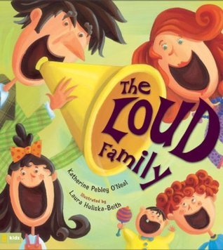 The Loud Family  by  Katherine Pebley ONeal