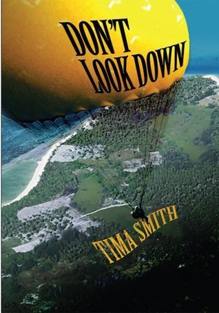 Dont Look Down Tima Smith
