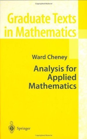 Analysis for Applied Mathematics  by  Ward Cheney