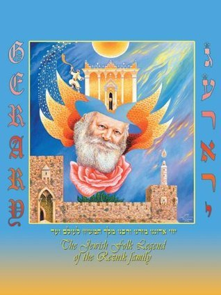 Gerary: The Jewish Folk Legend of the Reznik family Michael Reznik
