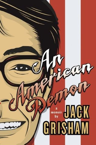 American Demon, An  by  Jack Grisham