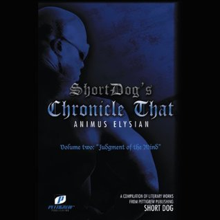 Chronicle That Volume Two:Judgment of the Mind Short Dog