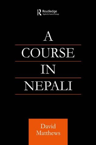 Course in Nepali (Curzon Soas Books) David  Matthews