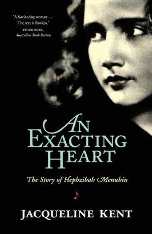 An Exacting Heart Jacqueline Kent
