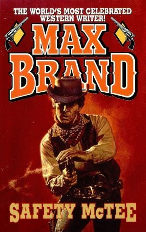 Safety McTee  by  Max Brand