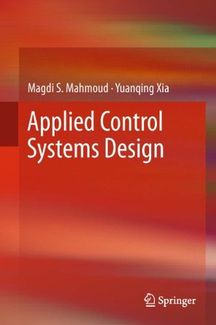 Applied Control Systems Design Magdi S. Mahmoud
